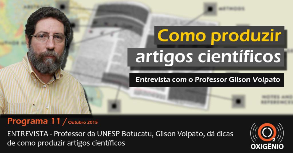 Gilson Volpato dá dicas de como produzir artigos científicos