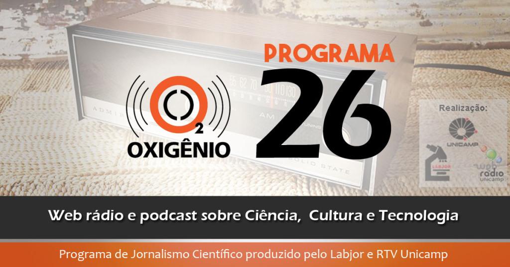 #26 – Vitória-régia para comer, realidade virtual e saúde, a botânica Maria Bandeira, a milonga em pesquisa e muito mais