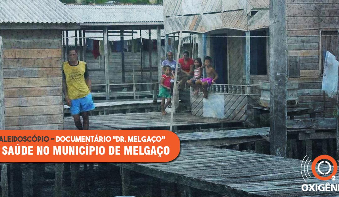 Dr. Melgaço: a saúde na cidade com o pior IDH do Brasil