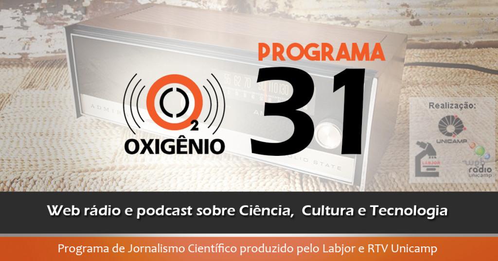 #31 – Biênio da Matemática no Brasil, quadro clínico do AVC, terra indígena e mais