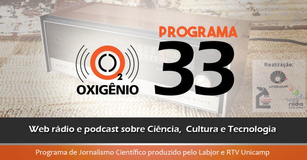 #33 – Lei de Migrações, inflamação intestinal, 100 anos sem Oswaldo Cruz e mais