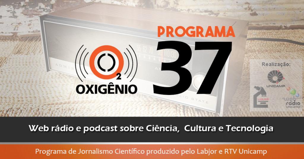 #37 – Agropecuária, Saúde, Museu de ciências, inovações e mais.