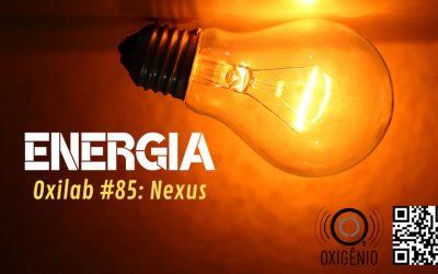 #85 Oxilab: Nexus – Energia