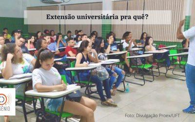 #133 – Extensão universitária pra quê?