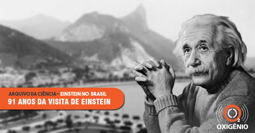 Arquivo da ciência: 91 anos da visita de Eintein ao Brasil