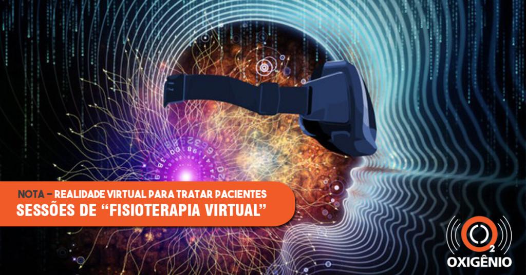 Estudos usam realidade virtual na recuperação de pacientes