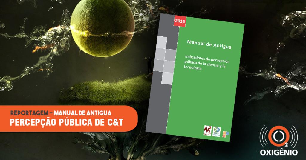Manual de Antigua traz padrão para as pesquisas de percepção pública de C&T