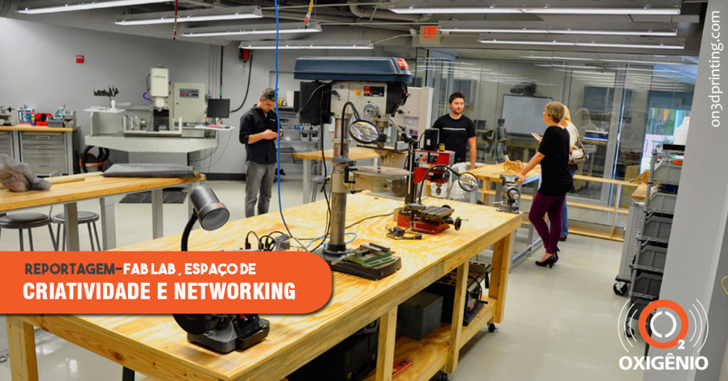 Fab Labs: o que são e como eles promovem a criatividade e networking