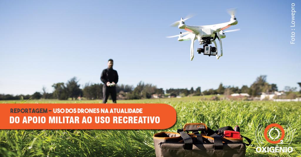 Uso dos drones na atualidade: apoio a militares, pesquisadores e item de recreação