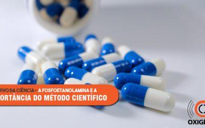 O método científico e o uso da fosfoetanolamina
