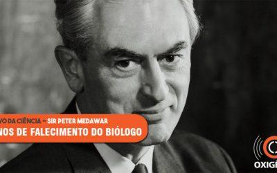 30 anos de falecimento do Sir Peter Medawar