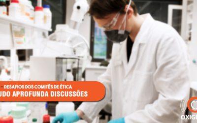 Comitês de ética em pesquisa sob avaliação