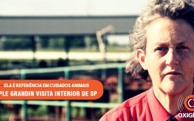 Veterinária Temple Grandin visita evento no Brasil