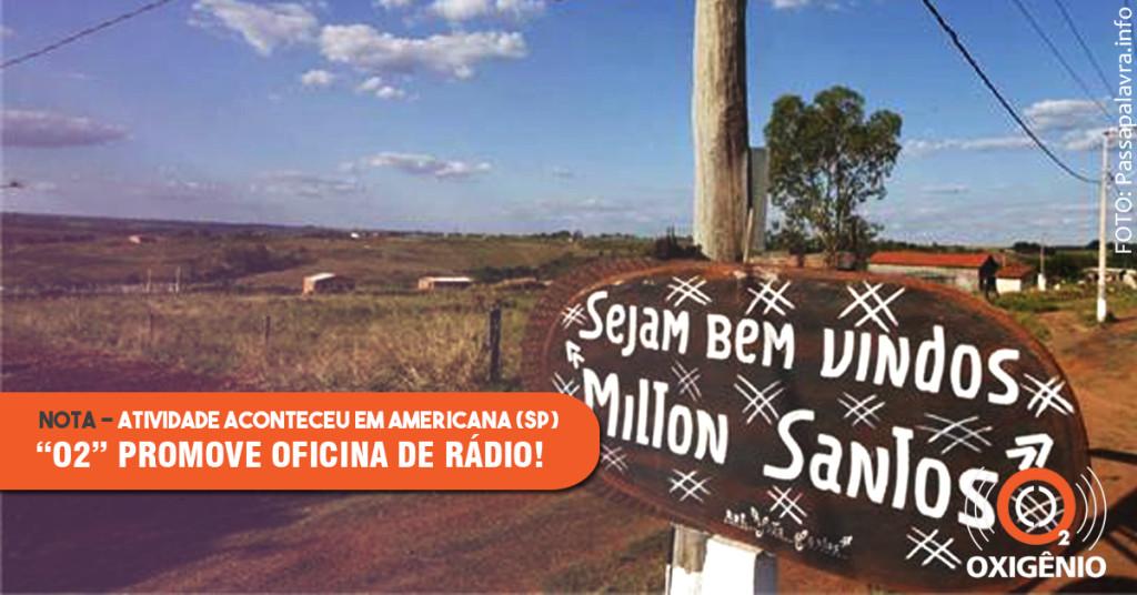 Oxigênio realiza oficina de rádio em assentamento do MST