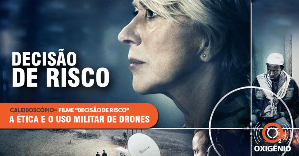 """Caleidoscópio: resenha do filme """"Decisão de risco"""""""