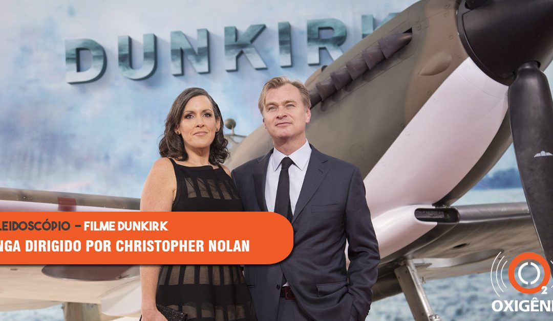 "Longa ""Dunkirk"" dirigido por Christopher Nolan"