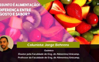 Alimentação e Saúde: a química dos gostos, sabores e cheiros